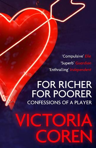 For Richer, For Poorer: A Love Affair with Poker (Paperback)