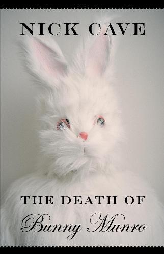 The Death of Bunny Munro (Hardback)