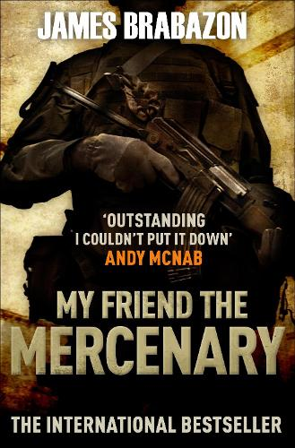 My Friend The Mercenary (Paperback)