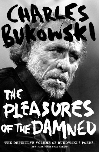 The Pleasures of the Damned: Selected Poems 1951-1993 (Paperback)