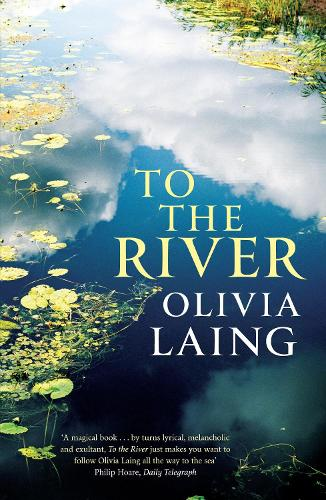 To the River: A Journey Beneath the Surface - Canons (Paperback)