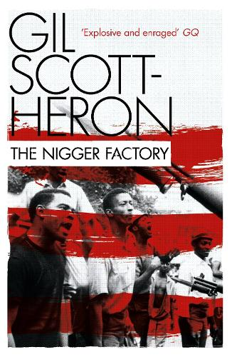 The Nigger Factory (Paperback)