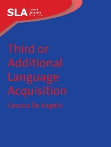 Third or Additional Language Acquisition - Second Language Acquisition (Hardback)