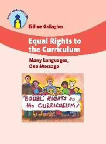 Equal Rights to the Curriculum: Many Languages, One Message - Parents' and Teachers' Guides (Hardback)