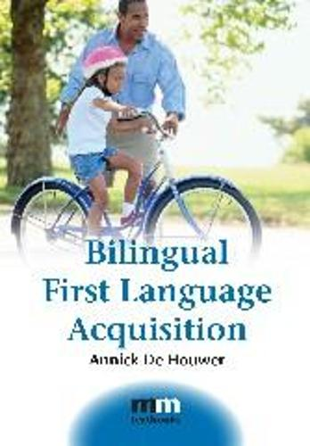 Bilingual First Language Acquisition - MM Textbooks (Paperback)