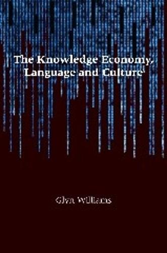 The Knowledge Economy, Language and Culture (Hardback)