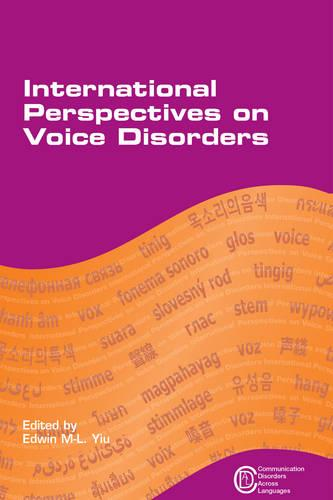 International Perspectives on Voice Disorders - Communication Disorders Across Languages (Hardback)