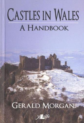 Castles in Wales - A Handbook (Paperback)