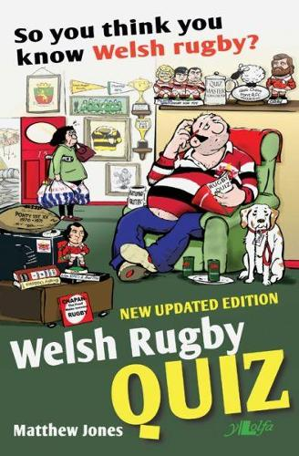 So You Think You Know Welsh Rugby? - Welsh Rugby Quiz (Paperback)