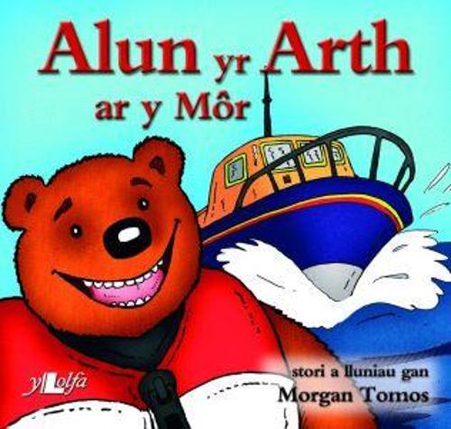 Cyfres Alun yr Arth: Alun yr Arth ar y Mor (Paperback)