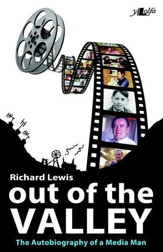 Out of the Valley The Autobiography of a Media Man (Paperback)