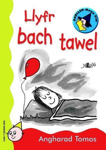 Cyfres Darllen Mewn Dim: Llyfr Bach Tawel (Paperback)