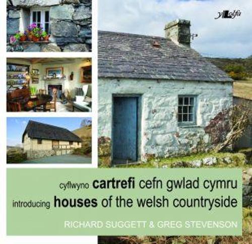 Cyflwyno Cartrefi Cefn Gwlad Cymru/Introducing Houses of the Welsh Countryside (Paperback)
