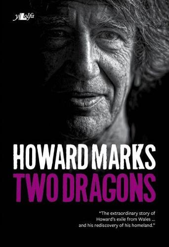 Two Dragons - Howard Marks' Wales (Paperback)