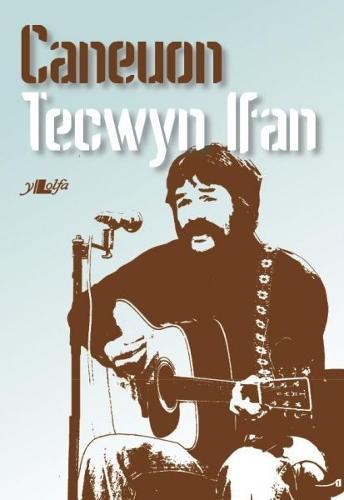 Caneuon Tecwyn Ifan (Paperback)