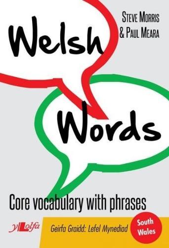 Welsh Words - Geirfa Graidd, Lefel Mynediad (De Cymru/South Wales) (Paperback)