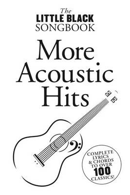 The Little Black Songbook: More Acoustic Hits (Paperback)