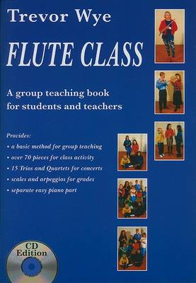 Trevor Wye: Flute Class (Book and 2 CDs) (Paperback)
