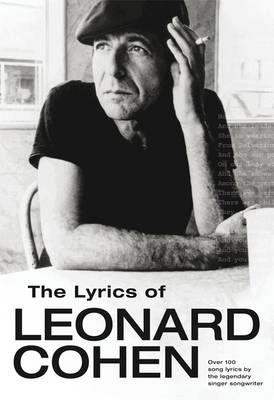The Lyrics of Leonard Cohen (Paperback)