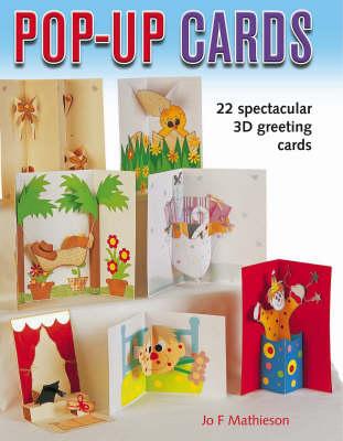 Pop-Up Cards: 19 Spectacular 3D Greeting Cards (Hardback)