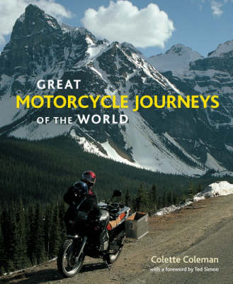 Great Motorcycle Journeys of the World (Hardback)