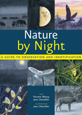 Nature by Night: A Guide to Observation and Identification (Paperback)