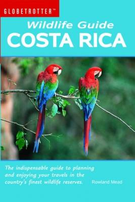 Costa Rica - Globetrotter Wildlife Guide (Paperback)