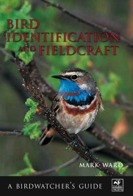 Bird Identification and Fieldcraft - Birdwatcher's Guide (Paperback)
