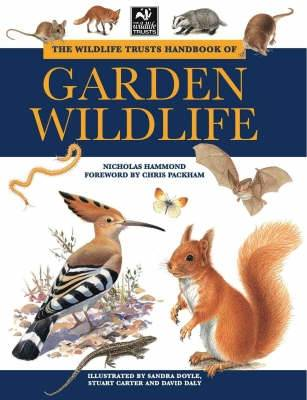 The Wildlife Trusts Handbook of Garden Wildlife (Paperback)