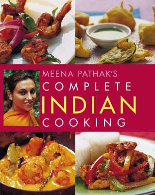 Meena Pathak's Complete Indian Cooking (Paperback)