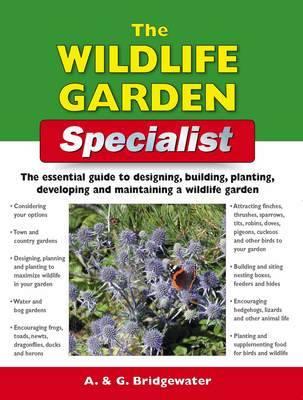 The Wildlife Garden Specialist - Specialist Series (Paperback)