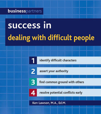 Success in Dealing with Difficult People - Business Partners (Paperback)