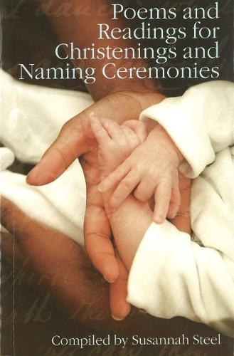 Poems and Readings for Christenings and Naming Ceremonies (Paperback)