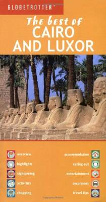 "Cairo and Luxor - Globetrotter ""The Best of"" (Paperback)"