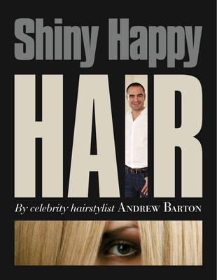 Shiny Happy Hair (Paperback)