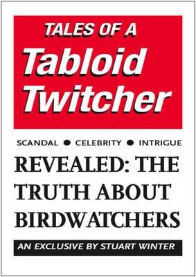 Tales of a Tabloid Twitcher (Paperback)