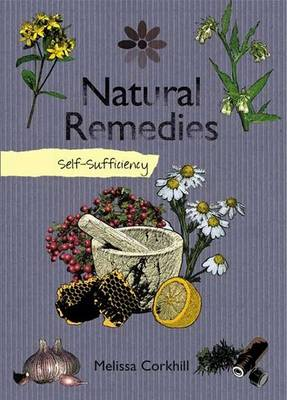 Self-sufficiency Natural Remedies (Paperback)