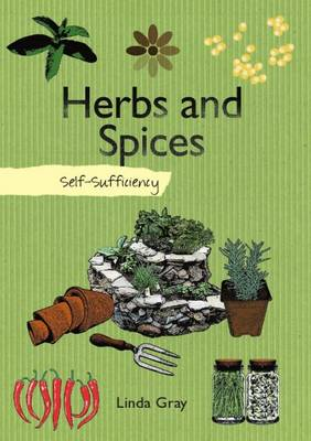 Self-Sufficiency: Herbs and Spices (Paperback)
