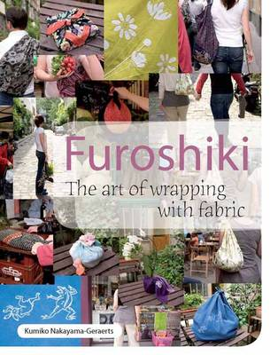 Furoshiki: The Art of Wrapping with Fabric (Paperback)