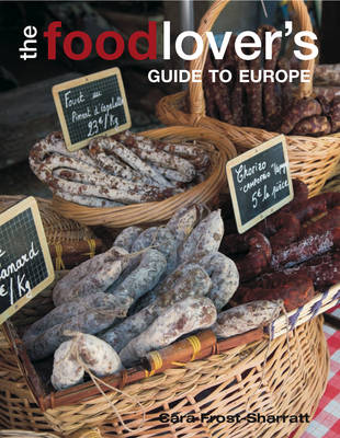 The Food-lover's Guide to Europe (Paperback)