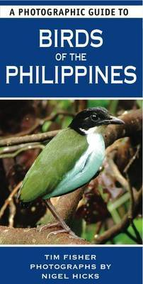 A Photographic Guide to Birds of the Philippines (Paperback)
