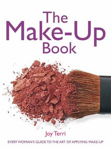 The Make-up Book: Every Woman's Guide to the Art of Applying Make-up (Paperback)