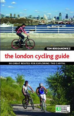 The London Cycling Guide (Paperback)