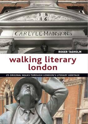 Walking Literary London (Paperback)