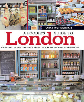 A Foodie's Guide to London (Paperback)