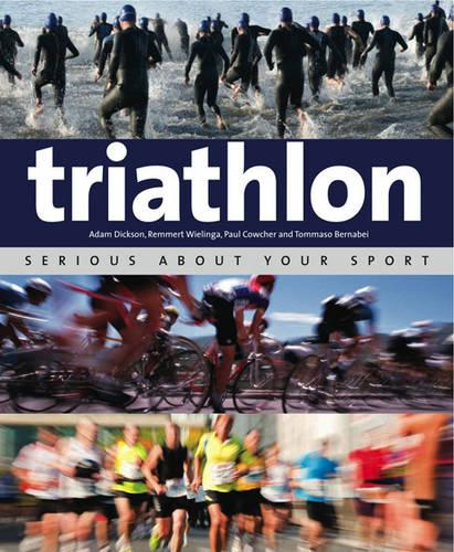 Triathlon: Serious About Your Sport (Paperback)