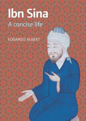 Ibn Sina: A Concise Life - A Concise Life (Paperback)