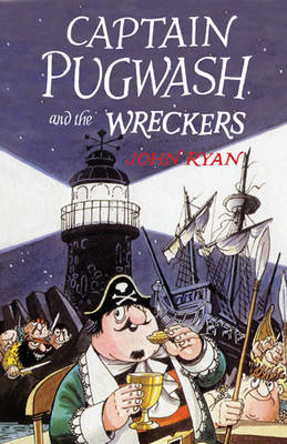 Captain Pugwash and the Wreckers (Paperback)