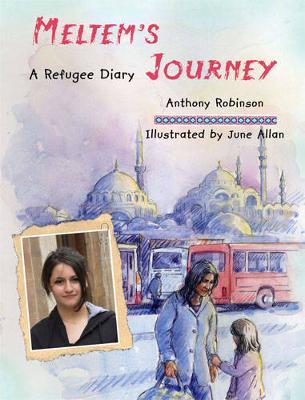 Meltem'S Journey: A Refugee Diary (Hardback)