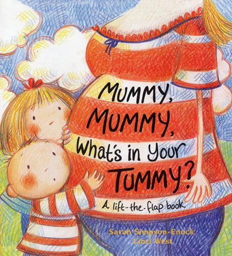 Mummy, Mummy, What's In Your Tummy? (Paperback)